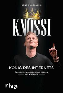 Buchcover Knossi von Jens Knossalla (Knossi) und Julian Laschewski