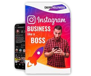 Calvin Hollywood Instagram Business like a Boss