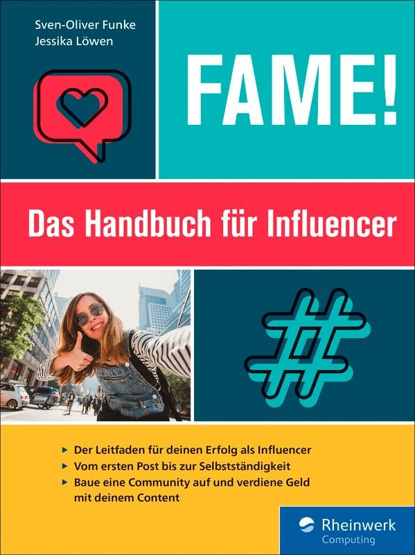 Fame! Das Handbuch für Influencer
