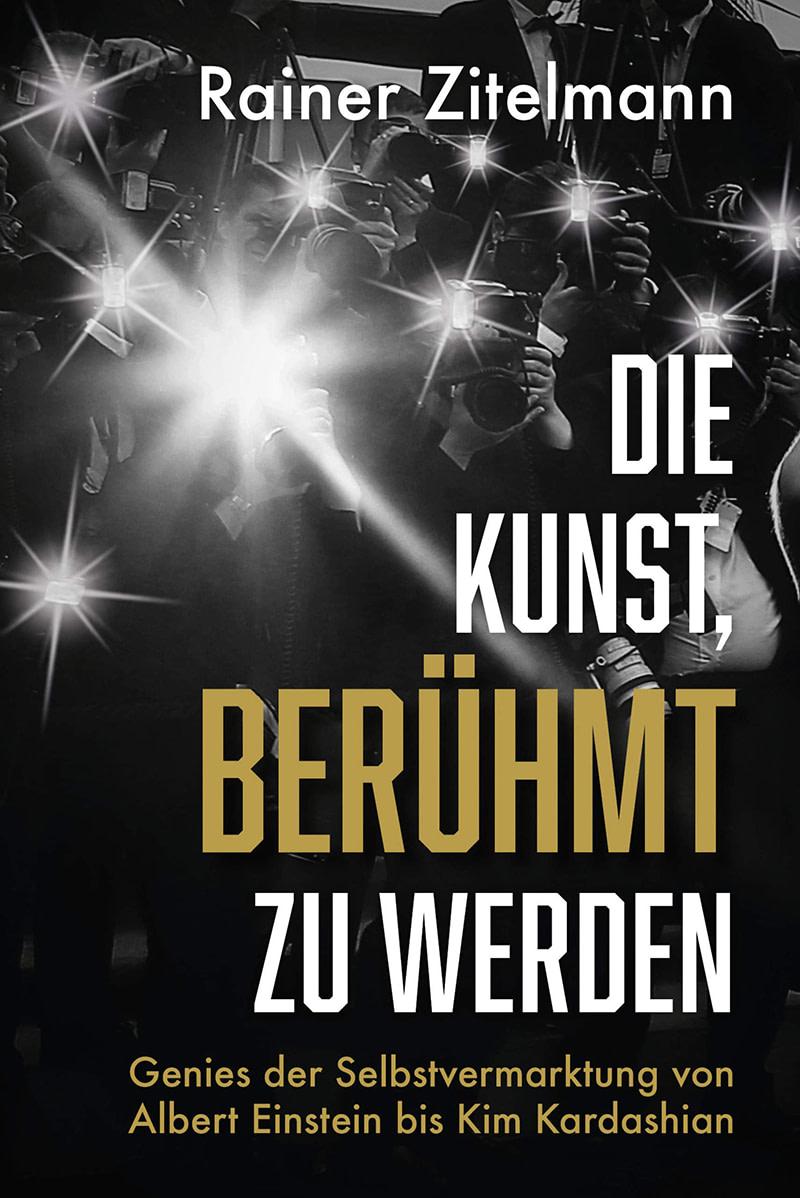 Buchcover Die Kunst, berühmt zu werden.
