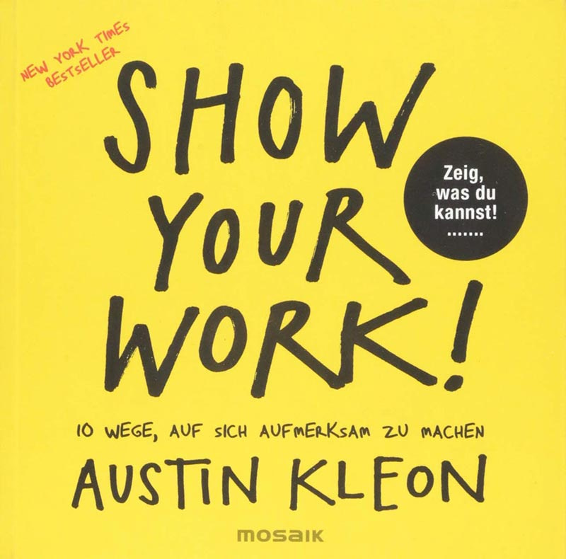 Buchcover Austin Kleon Show your Work