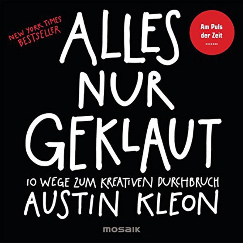 Buchcover Alles nur geklaut Austin Kleon